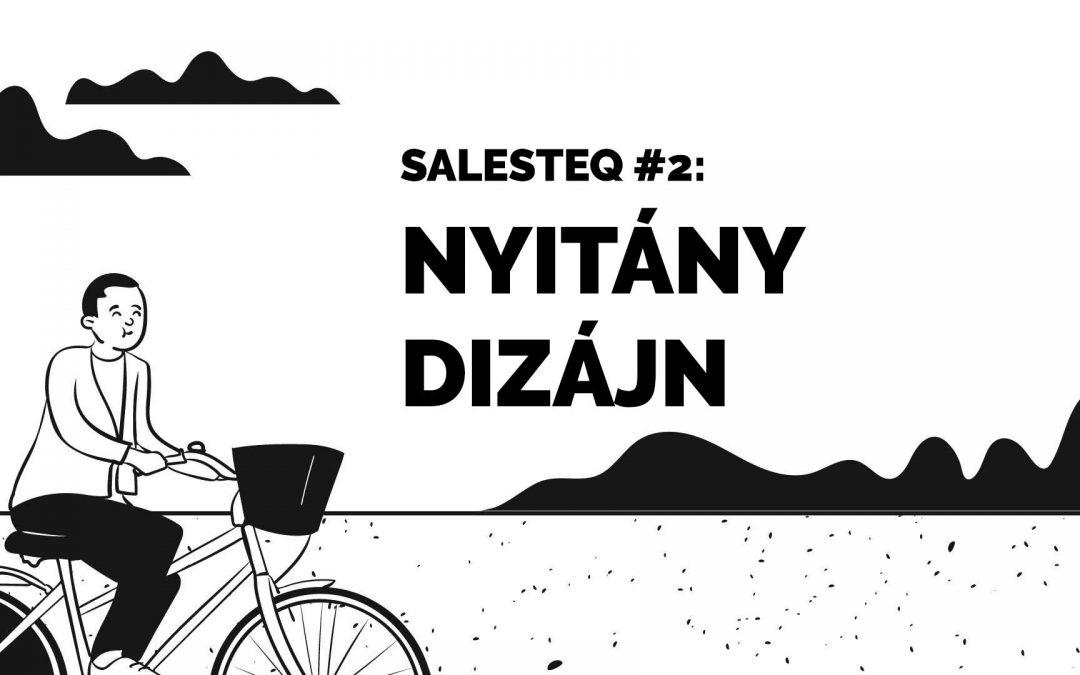 SalesTeq #2: Nyitány dizájn